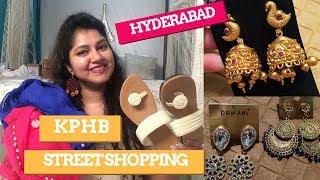 Hyderabad Street Shopping   KPHB/Kukatpally/JNTU Road Street Shopping  Priyanka Boppana