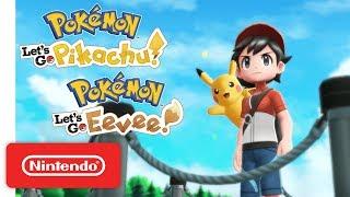 Pokémon: Let's Go, Pikachu! and Pokémon: Let's Go, Eevee! - Overview Trailer - Nintendo Switch