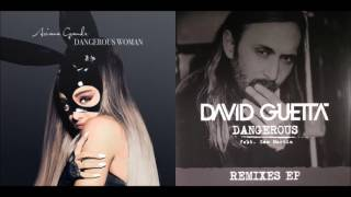 David's Dangerous Woman (Mashup) - Ariana Grande & David Guetta