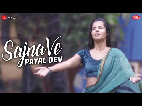 Sajna Ve - Official Music Video | Payal Dev | Rashmi Virag