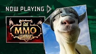 Goat Simulator MMO - Now Playing [Full Episode]