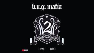 Download B.U.G. Mafia - La Vorbitor (Prod. Tata Vlad)