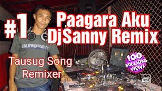 Paagara Aku [Dj Sanny Remix] Jun Jun Sanny +639161243437