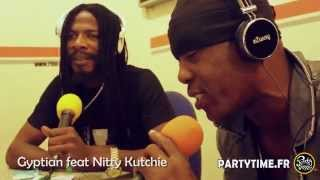 GYPTIAN feat NITTY KUTCHIE   Freestyle at Party Time Radio Show   27 AVRIL 2014