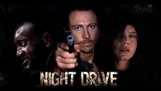 Phim Hành Động Mỹ 2015 - Cuộc Săn Đuổi Kinh Hoàng (Night Drive)