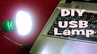 How to Make a USB Lamp at Home