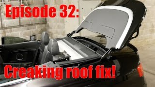Episode 32: Fixing a creaking roof on an Audi A5, S5, RS5 Cabriolet