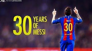 Happy birthday Leo! ● 30 Years Of Messi ● 1987-2017