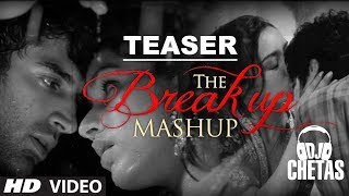 Teaser: The Break Up MashUp by DJ Chetas | Aashiqui 2 | Rockstar