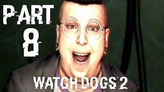 تختيم لعبة Watch Dogs 2 Arabic بالترجمة العربية الحلقة #8   Watch Dogs 2 Gameplay Walkthrough Part 8