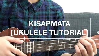 Kisapmata - Rivermaya (EASY Ukulele Tutorial)