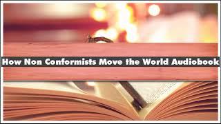 Adam Grant How Non-Conformists Move The World Audiobook