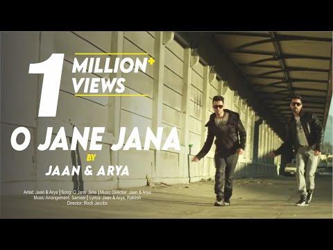 O JANE JANA | JAAN & ARYA | New Hindi POP Songs