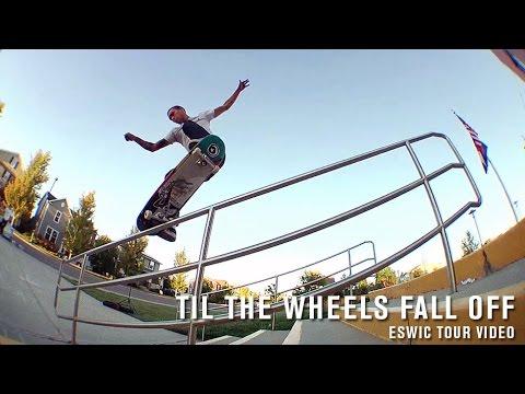 eswic Til The Wheels Fall Off - TransWorld SKATEboarding