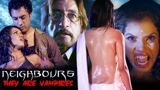 Hindi Horror Movie | Neighbours: They Are Vampires | Showreel | Shakti Kapoor | Roushika Reikhi