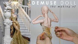 The making of DeMuse Merinda Doll