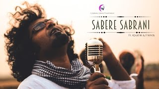 Sabere Sabrani (Qawwali) | Bengali Folk Song | Kolkata Videos ft. Koushik & Friends