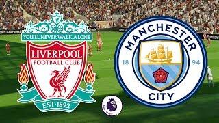 Premier League 2018/19 - Liverpool Vs Manchester City - 07/10/18 - FIFA 18