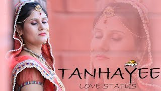 Tanhayee -love song - Whatsapp status song with Teena Rathore | Heart Touching Love Song |PRG
