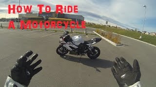 How To Ride A Motorcycle For Beginners!
