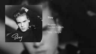 Ricardo Hurtado & Cookie Cutters - Stay (Audio)