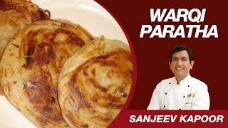 Warqi Paratha Recipe by Masterchef Sanjeev Kapoor   Layered Paratha