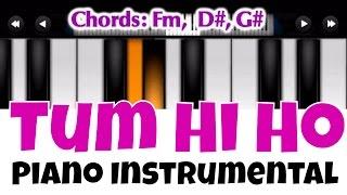 Tum Hi Ho |  | Perfect Piano Tutorial | Mobile Piano Songs Notes | App instrumental