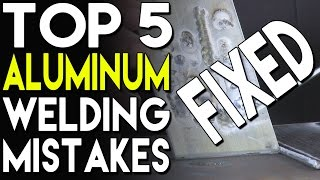 Top 5 Aluminum Welding Mistakes and How to Fix Them: Part 2 | TIG Time