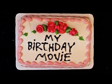 My Birthday Movie