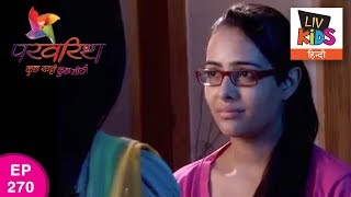 Parvarrish Season 1 - Ep 270 - Raavi Worried Of Pinky