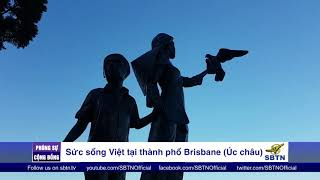 PHÓNG SỰ CỘNG ĐỒNG: Sức sống Việt tại Brisbane, Úc Châu