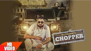 Chopper (Full Song) | Elly Mangat Feat Deep Jandu | Latest Punjabi Song 2016 | Speed Records