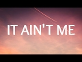 Kygo Selena Gomez It Ain T Me Lyrics Lyric Video mp3