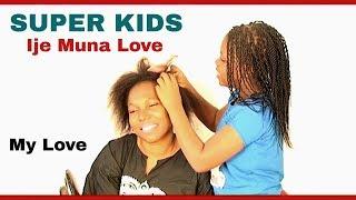 The Super kids -  Ije muna love  (My Love)