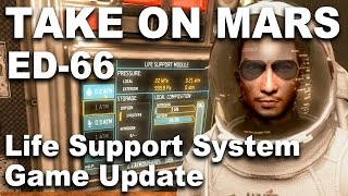 Take On Mars Editor 66 - (Life Support System Update)