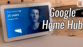 Google Home Hub: First Look   Hands on   Price   [Hindi हिन्दी]