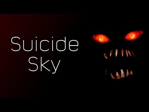 Suicide Sky Creepypasta