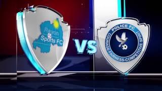 ARPL RAYON SPORTS FC VS POLICE FC.  14/OCT/2016 VIDEO PROMO