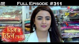 Dil Se Dil Tak - 19th April 2018 - दिल से दिल तक - Full Episode