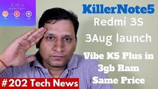 #202 KillerNote5, Redmi 3s India, Eluga Arc2, LG V20, Honor 5, Honor Note 8, K5 Plus 3GB