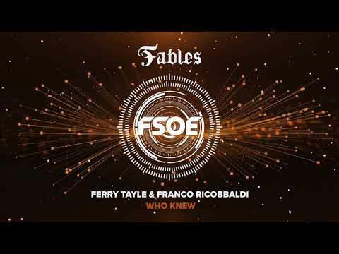Ferry Tayle & Franco Riccobaldi - Who Knew