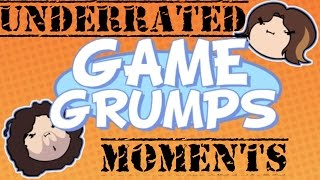 Underrated Moments - Game Grumps