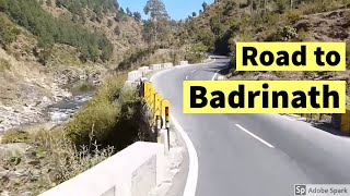 Road to Badrinath from Rishikesh ! Badrinath by Road Information