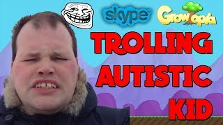 Growtopia   SCAMMING AUTISTIC KID [Gone Terrible] [Skype]