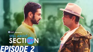 Still About Section 377   Episode 2   Love is Love