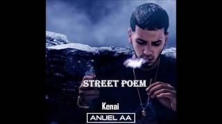 Kenai Ft Anuel AA- Orgasm Poem (Remix)