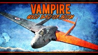 War Thunder RB Gameplay - Vampire FB.5 - I Like It, You Won't