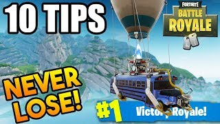 How to WIN EVERY TIME! - Fortnite Battle Royale! 10 Pro Tips to WIN! (Fortnite Battle Royale)