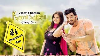 New Punjabi Song 2015 | Kamli | Jazz Thaman | Latest Punjabi Songs 2015 | Full HD