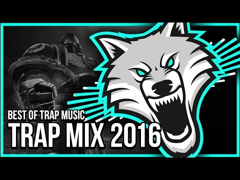Trap Mix 2016 Best Of Trap Music Mix Gaming Music Mix